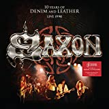 Saxon: 10 Years of Denim and Leather [Vinyl LP] (Vinyl)