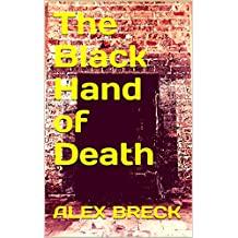 The Black Hand of Death