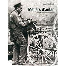 Métiers d'antan - Nouvelle édition