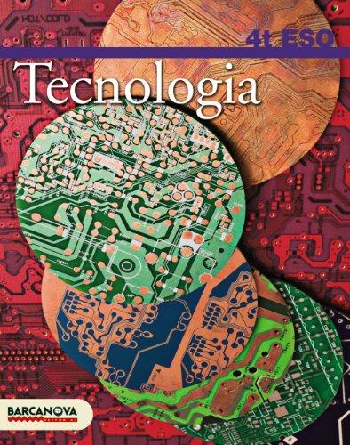 Tecnologia 4 ESO. Llibre de l'alumne (Materials Educatius - Eso - Tecnologia) - 9788448922986 (Arrels)