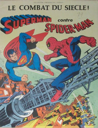 LE COMBAT DU SIECLE SUPERMAN contre SPIDERMAN