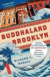 Buddhaland Brooklyn: A Novel by Morais, Richard C. (2013) Paperback