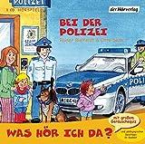 Was hör ich da? Bei der Polizei - Rainer Bielfeldt, Otto Senn
