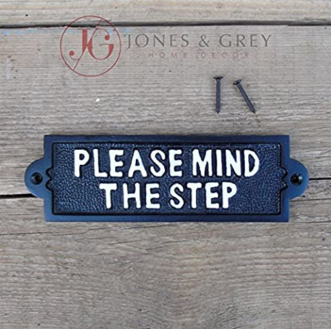 VINTAGE STYLE BLACK & WHITE CAST IRON DOOR SIGN - PLEASE MIND THE STEP