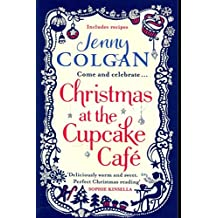 [Christmas at the Cupcake Cafe] (By: Jenny Colgan) [published: October, 2013]