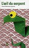 L'oeil du serpent : Contes folkloriques japonais par Shinoda