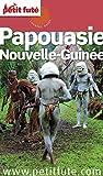 Papouasie - Nouvelle Guinée 2016 Petit Futé