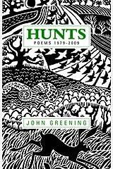 Hunts: Poems 1979-2009 Paperback