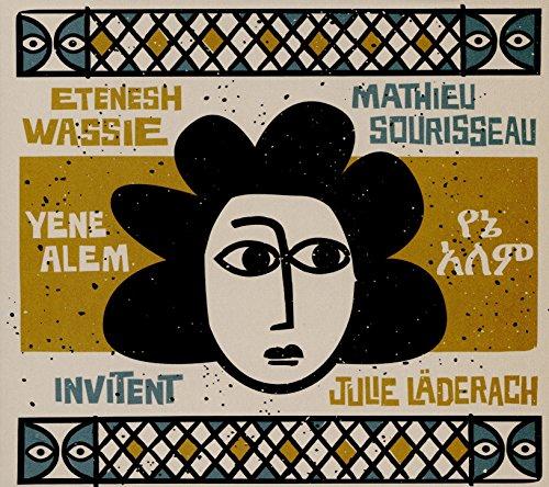 Invitent Julie Laderach : Yene Alem