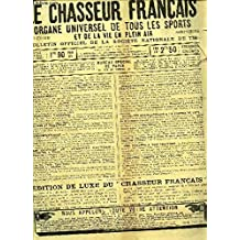 LE CHASSEUR FRANCAIS - N°223 - 1er decembre 1902 / Chasse - Le chien -Causerie veterinaire - Tir - peche - Velocipedie - Sport automobile / Photographie / Colombophilie / A la campagne etc..