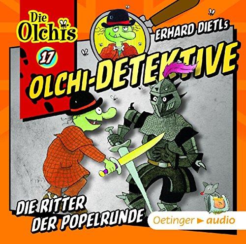 Die Olchi-Detektive (17) Die Ritter der Popelrunde - Oetinger Audio 2016