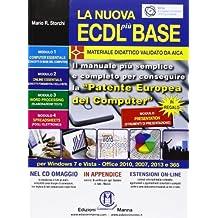 La nuova ECDL più base. Con CD-ROM