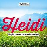 Heidi - Hörspiel nach dem Roman von Johanna Spyri
