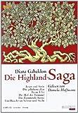 Die Highland-Saga: Band 1 bis 6 - Feuer und Stein, Die geliehene Zeit, Ferne Ufer, Der Ruf der Trommel, Das flammende Kreuz, Ein Hauch von Schnee und Asche