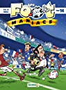 Les Foot maniacs, tome 14