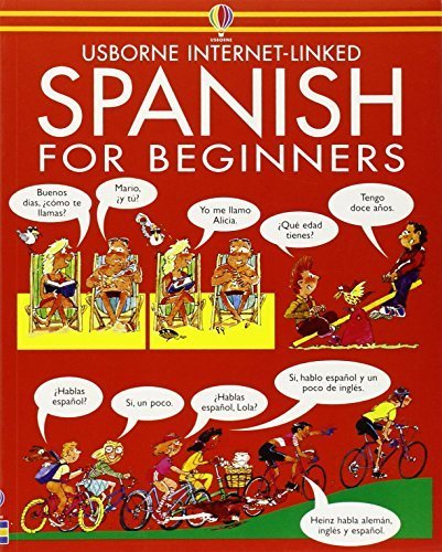 Spanish for Beginners (Usborne Language Guides) by Wilkes, Angela, Shackell, John (1987) Paperback