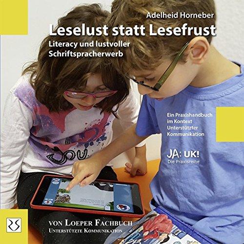 Leselust statt Lesefrust: Literacy und lustvoller Schriftspracherwerb (Ja: UK!)