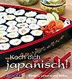 Koch dich japanisch!: Einfach, schnell, modern