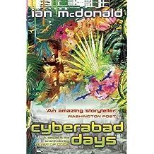 Cyberabad Days by Ian McDonald (2009-10-08)