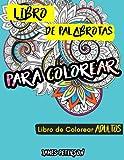 Libro de colorear para adultos: Libro de palabrotas para colorear (con fundo negro, relajante, libro para colorear antiestres, regalos para padres, regalo para madres)