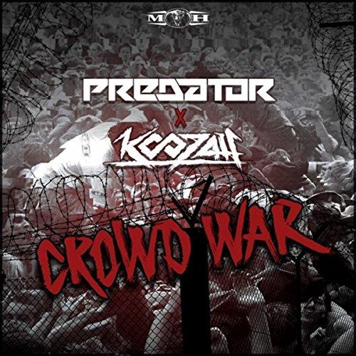 Crowd War [Explicit] -