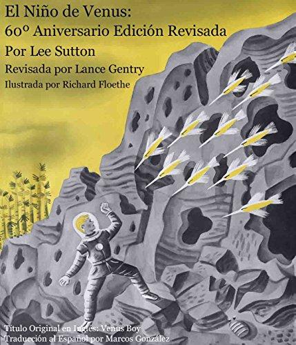 El Niño de Venus: 60º Aniversario Edición Revisada por Lee Sutton