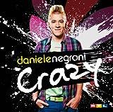 Songtexte von Daniele Negroni - Crazy