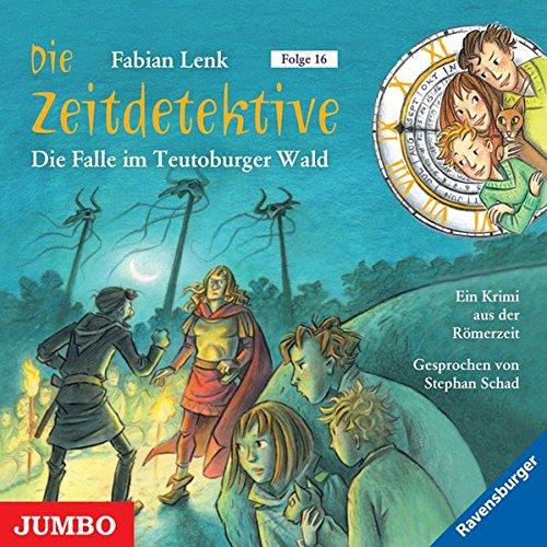 Die Zeitdetektive. Die Falle im Teutoburger Wald