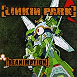 Linkin Park: Reanimation (Enhanced) (Audio CD)