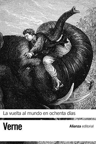 Descargar Libro Libro La vuelta al mundo en ochenta días (El Libro De Bolsillo - Bibliotecas De Autor - Biblioteca Verne) de Jules Verne