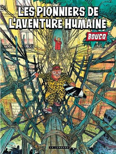 Les pionniers de l'aventure humaine - tome 0 - Les pionniers de l'aventure humaine