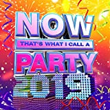 NOW Thats What I Call A Party 2019