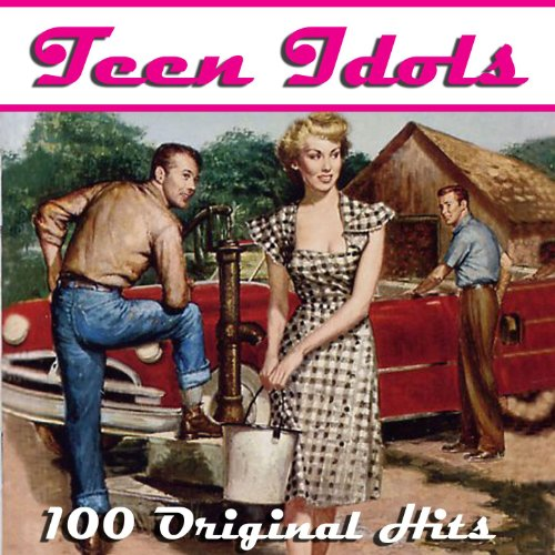 Teen Idols - 100 Hits from the...