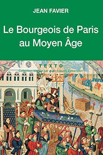 Le Bourgeois de Paris au Moyen Âge