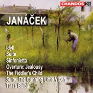 Janacek: Idyll / Suite For Strings / Sinfonietta / Jealousy / The Fiddler's Child / Taras Bulba