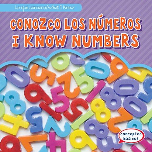 Conozco Los Numeros / I Know Numbers (Lo que conozco / What I Know) por Jon Welzen