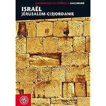 Israël: Jérusalem-Cisjordanie