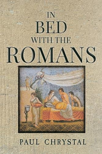 In Bed with the Romans por Paul Chrystal