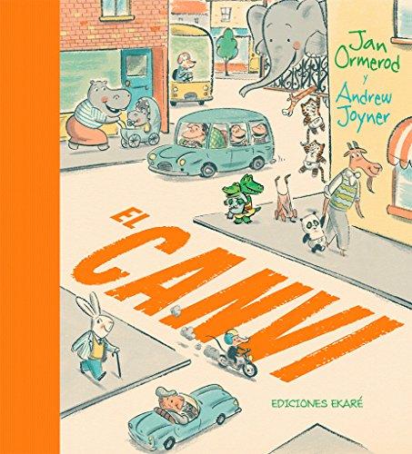 El Canvi (Jardín de libros / Ekaré en catalá) por Jan Ormerod
