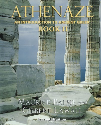 Athenaze: An Introduction to Ancient Greek, Vol. 2 2nd edition by Balme, Maurice, Lawall, Gilbert (2003) Paperback