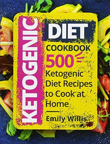 Download pdf books ketogenic diet cookbook 500 ketogenic diet download pdf books ketogenic diet cookbook 500 ketogenic diet recipes to cook at home by emily willis full books forumfinder Images