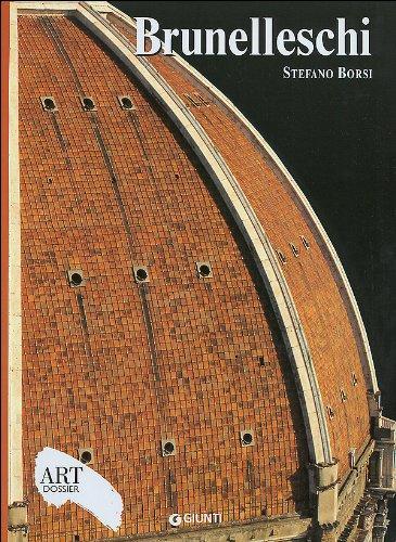 Brunelleschi. Ediz. illustrata (Dossier d'art)