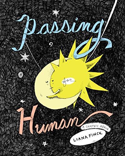 Passing for Human por Liana Finck