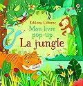 La jungle - Mon livre pop-up