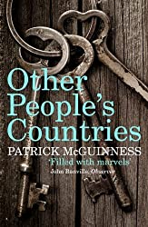 Other People's Countries: A Journey into Memory by Patrick McGuinness (2015-03-19)