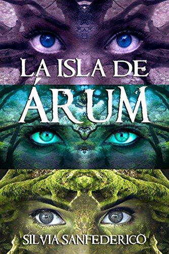 La Isla de Árum eBook: Roca, Silvia Sanfederico: Amazon.es: Tienda ...