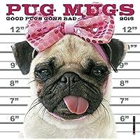 Pug Mugs 2016 Calendar