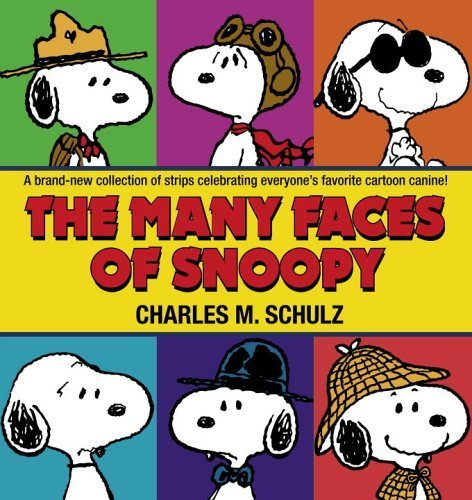 The Many Faces of Snoopy by Schulz, Charles M. (2006) Paperback