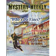 Mystery Weekly Magazine: April 2017 (Mystery Weekly Magazine Issues, Band 20)