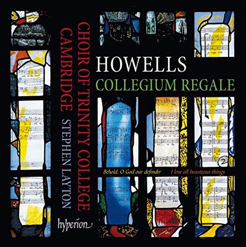 howellscollegium-regale-trinity-college-choir-cambridge-stephen-layton-hyperion-cda68105